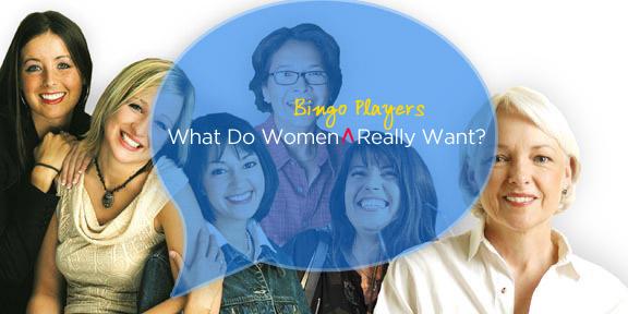 what-do-women-bingo-players-want